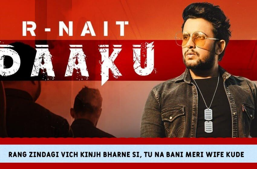 डाकू Daaku Lyrics in Hindi – R Nait | Latest Punjabi Song Daaku Lyrics 2021